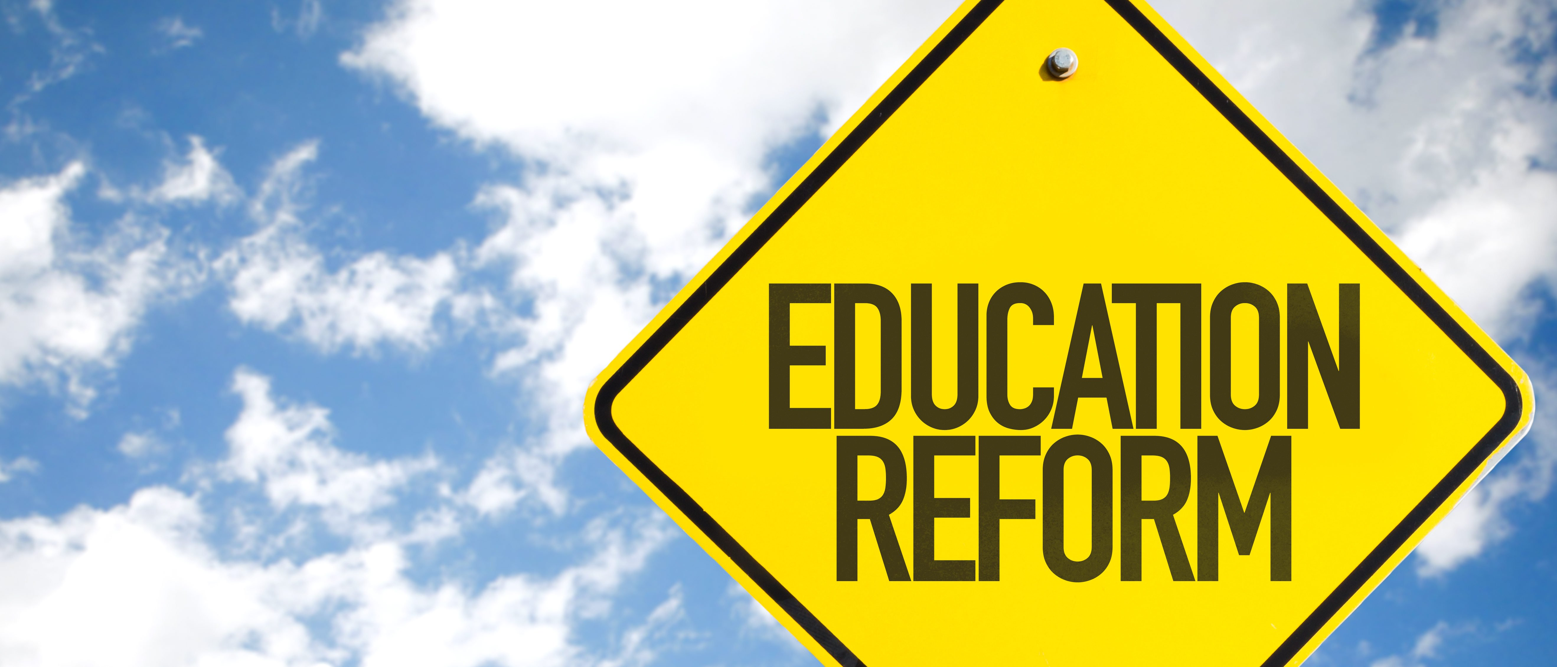 Education-Reform-sign-with-sky-background-e1518460439664.jpg (5274×2260)